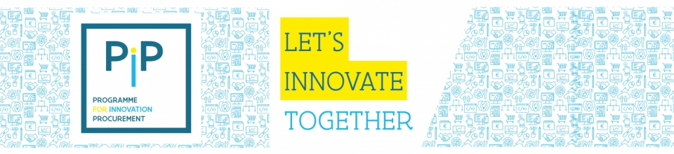 Programme for Innovation Procurement - PIP
